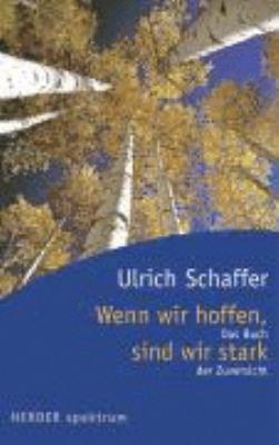 Paperback Wenn wir hoffen, sind wir stark [German] Book