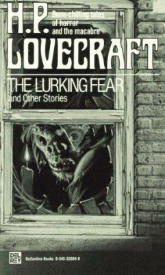 The Lurking Fear and Other Stories 0345326040 Book Cover