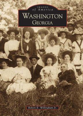 Washington, Georgia - Book  of the Images of America: Georgia