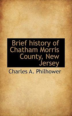Paperback Brief History of Chatham Morris County, New Jersey Book