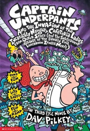 Paperback Captain Underpants and the Invasion of the Incredibly Naughty Cafeteria Ladies from Outer Space : (And the Subsequent Assault of the Equally Evil Lunchroom Zombie Nerds) Book