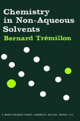 Chemistry in Non-Aoueous Solvents - B. Tremillon
