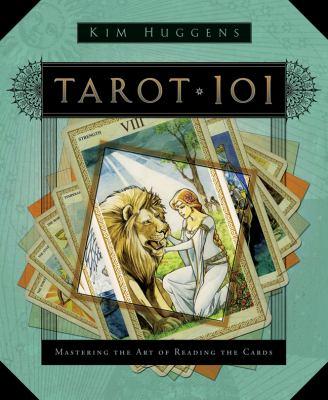 Tarot 101 Mastering The Art Of Reading Book By Kim Huggens