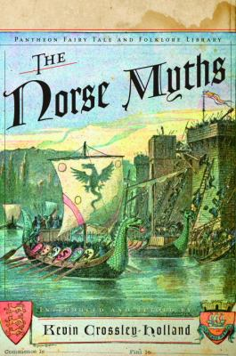 The Norse Myths (Pantheon Fairy Tale & Folklore... 0613264185 Book Cover