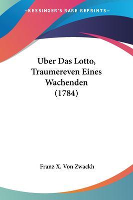 Paperback Uber das Lotto, Traumereven Eines Wachenden Book