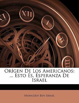Paperback Or?gen de Los Americanos : ... Esto Es, Esperanza de Israel Book