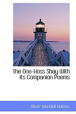 Paperback The One-Hoss Shay with Its Companion Poems Book