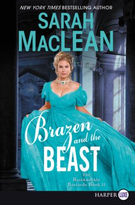 Paperback Brazen and the Beast : The Bareknuckle Bastards [Large Print] Book