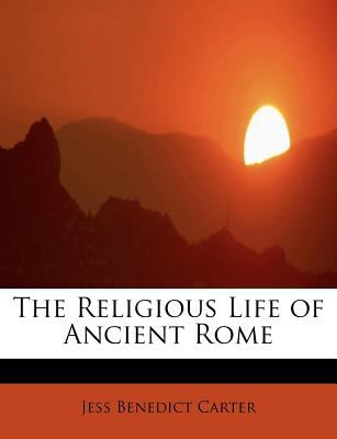 Paperback The Religious Life of Ancient Rome Book