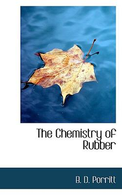 Paperback The Chemistry of Rubber Book