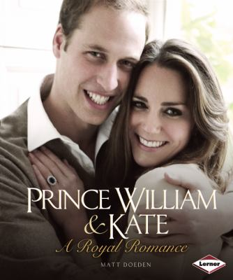 Prince William & Kate: A Royal Romance - Book  of the Gateway Biographies