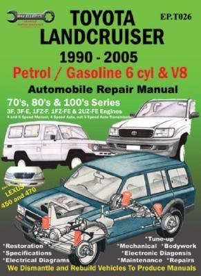 toyota landcruiser 1990 2005 auto repair book by max ellery rh thriftbooks com 2000 Toyota Land Cruiser Land Cruiser Factory Manual