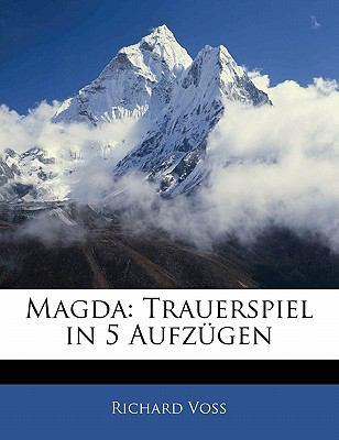 Paperback Magda: Trauerspiel in 5 Aufz?gen Book