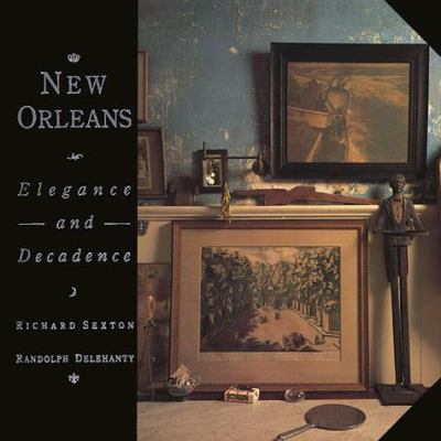 Hardcover New Orleans : Elegance and Decadence Book