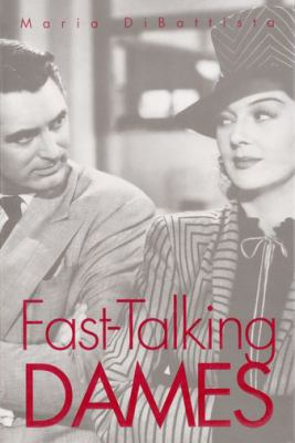 Fast-Talking Dames - Maria DiBattista