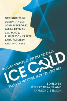 Ice Cold: Tales of Intrigue from the Cold War - Book  of the Mystery Writers of America Anthology