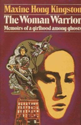 Hardcover The Woman Warrior : Memoirs of a Girlhood among Ghosts Book
