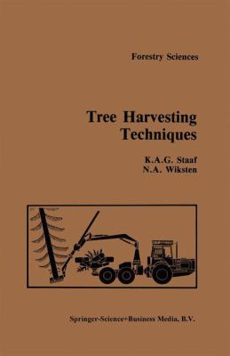 Tree Harvesting Techniques - Staaf, A.; Wiksten, N.A.