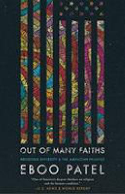 Paperback Out of Many Faiths : Religious Diversity and the American Promise Book
