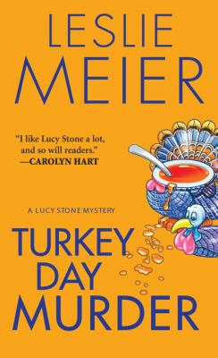 Turkey Day Murder (Lucy Stone Mystery, Book 7) - Book #7 of the Lucy Stone