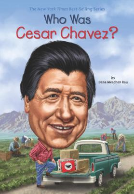 Who Was Cesar Chavez? - Book  of the Who Was/Is...?