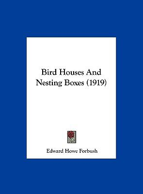 Bird Houses and Nesting Boxes 1161981187 Book Cover