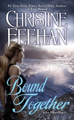 Bound Together - Book #6 of the Sea Haven/Sisters of the Heart