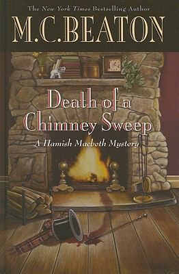 Death of a Chimney Sweep (Hamish Macbeth Mystery) [Large Print] 1410433668 Book Cover