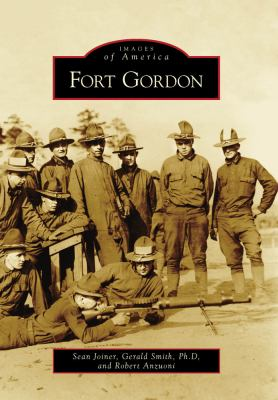 Fort Gordon - Book  of the Images of America: Georgia