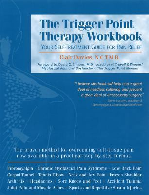 the trigger point therapy workbook your selftreatment guide for pain relief a new harbinger selfhelp workbook