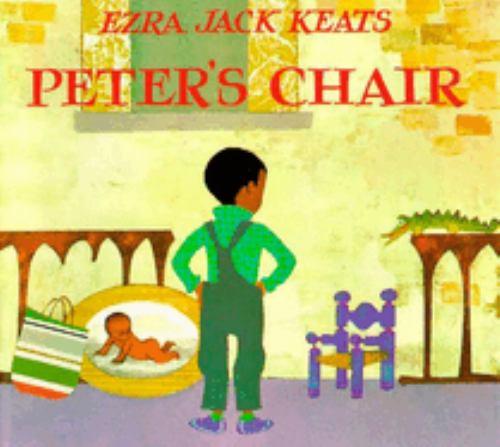 Peter's Chair - Ezra Jack Keats