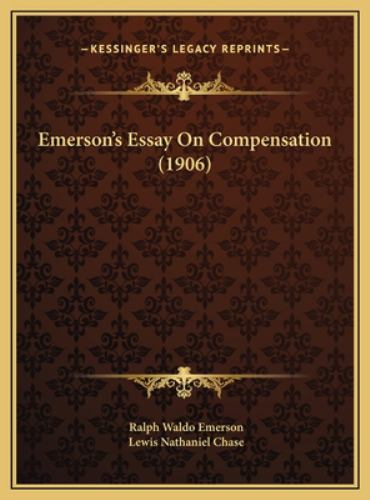 emerson s essay on compensation book by ralph waldo emerson