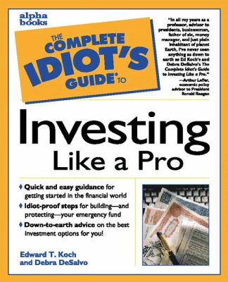 the complete idiot s guide to investing book by edward t koch rh thriftbooks com the complete idiot's guide to real estate investing the complete idiot's guide to investing 3rd edition