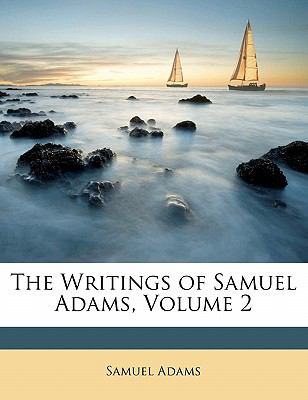 Paperback The Writings of Samuel Adams Book