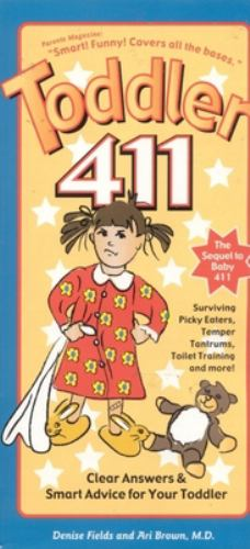 Toddler 411: Clear Answers & Smart    book by Denise Fields
