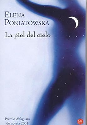 Piel del Cielo (The Sky's Skin) - Elena Poniatowska