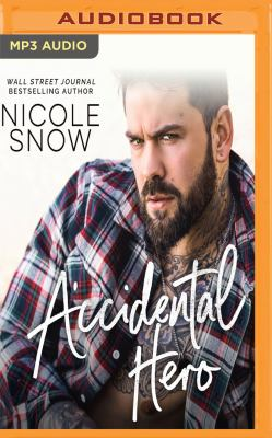 Accidental Hero: A Marriage Mistake    book by Nicole Snow