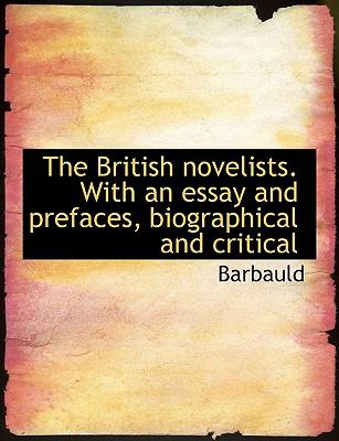 Paperback The British Novelists with an Essay and Prefaces, Biographical and Critical Book