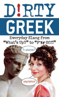 Dirty Yiddish: Everyday Slang from Whats Up? to F*%# Off! (Dirty Everyday Slang)