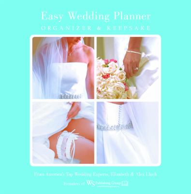 Hardcover Easy Wedding Planner Organizer And Keepsake Celebrating The Most Memorable Day Of Your