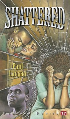 Shattered (Bluford Series, Number 12) - Book #12 of the Bluford High