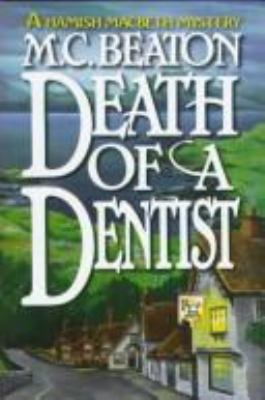 Death of a Dentist (Hamish Macbeth Mysteries, N... 0892966432 Book Cover