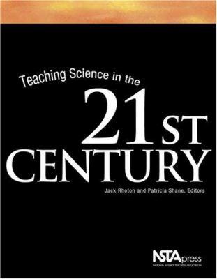 Teaching Science in the 21st Century - Jack Rhoton
