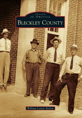 Bleckley County - Book  of the Images of America: Georgia