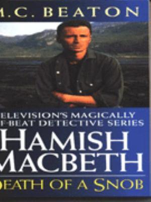 Death of a Snob (Hamish Macbeth Mysteries, No. 6) 0553409689 Book Cover