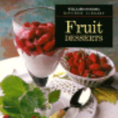 Fruit Desserts - Book  of the Williams-Sonoma Kitchen Library