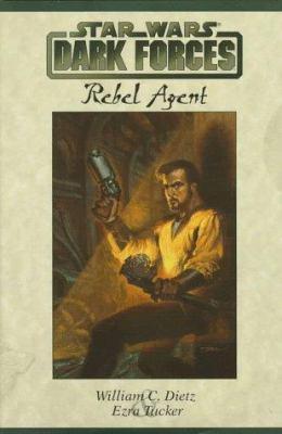 Star Wars: Dark Forces - Rebel Agent - Book  of the Star Wars Legends
