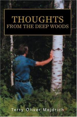 Paperback Thoughts from the Deep Woods Book