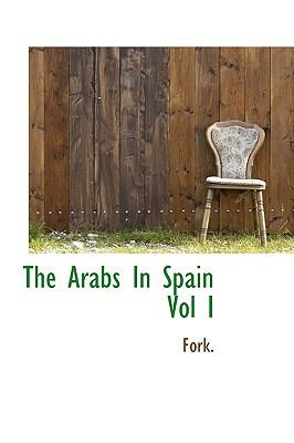Paperback The Arabs in Spain Book