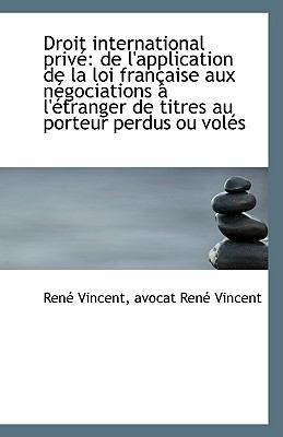 Paperback Droit International Priv? : De l'application de la loi fran?aise aux n?gociations ? l'?tranger de Tit Book
